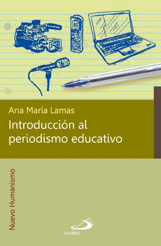 INTRODUCCIÓN AL PERIODISMO EDUCATIVO