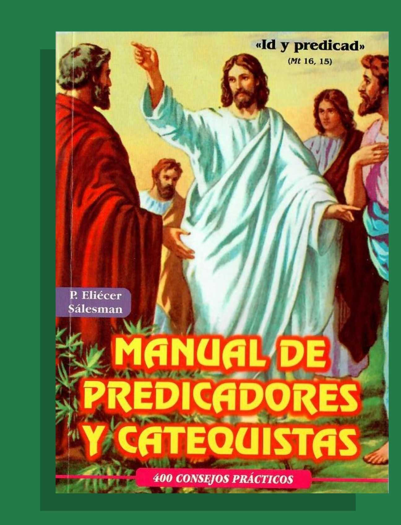 MANUAL DE PREDICADORES Y CATEQUISTAS